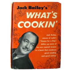 Whats Cookin Jack Bailey Cookbook Queen For A Day Radio Show Host