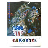 A Pictorial History of the Carousel by Frederick Fried - Vintage Merry Go Round History - Collectors Book