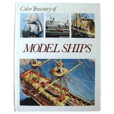 Model Ship Making Color Treasury of MODEL SHIPS NAVIES In Miniature - Collectors Book - Naval History