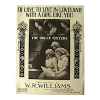 The Dolce Sisters Sheet Music ID LOVE TO LIVE IN LOVELAND With A Girl Like You - Vintage Sheet Music