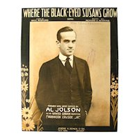 Al Jolson Sheet Music Where The Black Eyed Susans Grow - Antique Sheet Music