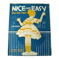 Fox Trot and Rag Time Sheet Music NICE AND EASY - Antique Sheet Music 1916