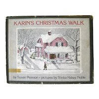 Karins Christmas Walk Vintage Holiday Book Illustrated by Trinka Hake Noble - First Edition - Book Lovers Gift