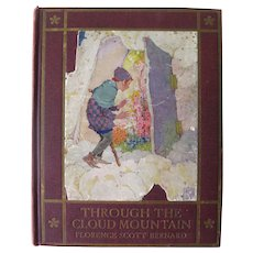 Through The Cloud Mountain 1920s Childrens Book - Collectible Books - Childrens Literature