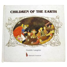 Children Of The Earth Vintage Story Book by Freddie Langeler - Collectible Childrens Books