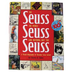 The Seuss the Whole Seuss and Nothing But the Seuss Biography Of Theodore Seuss Gisel - Collectible Art Books