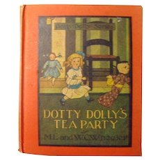 Dotty Dolly's Tea Party First Edition Doll Story Book 1914 - Doll Collector Gift - Children's Books