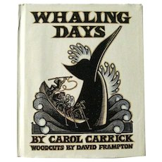 Whaling Days Vintage Children's Book by Carol Carrick Woodcut Illustrations - New England History