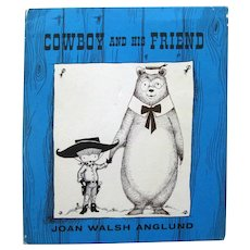 Joan Walsh Anglund Children's Book COWBOY AND HIS FRIEND - Collectible Kids Books - Gift Book