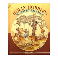 HOLLY HOBBIE NURSERY RHYMES Vintage Childrens Book - 1970s Kids Books - Gift For Kids