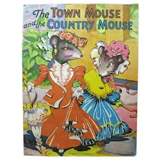The Town Mouse and The Country Mouse Vintage Kids Book Published by The Saalfield Company 1942 - Collectible Kids Books