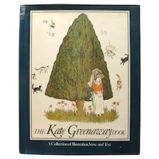 The Kate Greenaway Book A Collection of Illustration, Verse and Text - Book Collectors