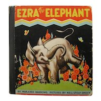 EZRA THE ELEPHANT  Rare Childrens Book - Collectible Kids Books