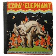 EZRA THE ELEPHANT  Rare Childrens Book - Collectible Kids Books