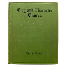 CLOG and CHARACTER DANCES Vintage Dance Instruction Book 1920's Collectible Book