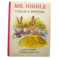 Childrens Storybook Mr Nibble Calls A Doctor - Read Aloud Storybook - Vintage Kids Books