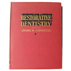 Restorative Dentistry Vintage Medical Book - Dental Graduation Gift