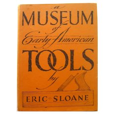A Museum Of Early American Tools Illustrated Americana Book With Sketches and Ideas