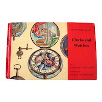 Clocks and Watches The Odyssey Library Published 1964