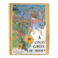 A Child's Garden of Verses Illustrated by Charles Robinson - A Princess House Book - Illustrated Collectible Books