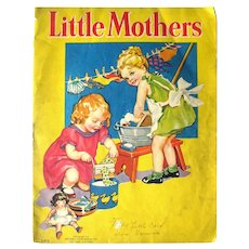 Little Mothers Childrens Illustrated Book - Collectible Children's Books - Nell Hott Illustrator - Nursery Decor