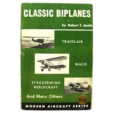 Classic Biplanes Aviation History Book - Airplane History - Air Travel