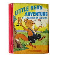 Thornton Burgess Children's Book Little Red's Adventures - Children's Literature - Gift For Kids - Collectible Books
