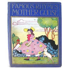 Famous Rhymes Mother Goose  Edited by Watty Piper Illustrated by Lois Lenski - Children's Gift Book