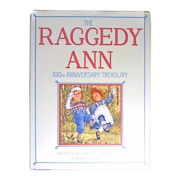 Raggedy Ann 100th Anniversary Treasury Book Johnny Gruelle Illustrated by Jan Palmer, Collectible Doll Book, Gift Book