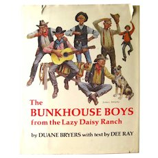 Duane Bryers RARE Signed & Illustrated Stated First Edition Book The Bunkhouse Boys From The Lazy Daisy Ranch