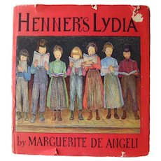 Marguerite de Angelis Henner's Lydia - Illustrated Storybook - Collectible Book