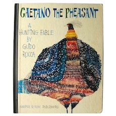 Gaetano The Pheasant Modern Illustration Story Book 1960s