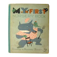 Childrens Book - My First Nursery Book 1940s Kids Book