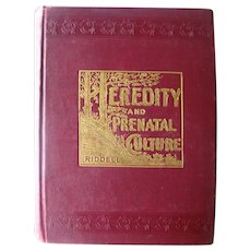 Early Psychology Book Heredity and Prenatal Culture - Collectible Medical Book -