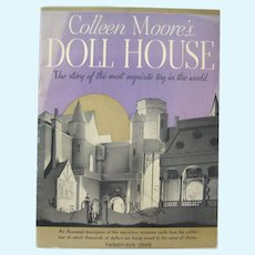 Colleen Moore's Doll House The Most Exquisite Toy In The World, Doll Collector Soft Cover Book, Dollhouse Furniture