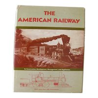 The American Railway Vintage History Book - Railroad Collector - American History Book