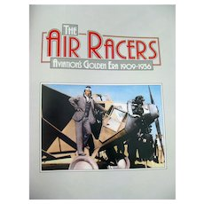 The Air Racers American Aviation History With Lots of Wonderful Photos and Illustrations
