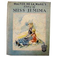 Story Of Miss Jemima Vintage Children's Book By Walter De La Mare 1935 - Read Aloud Kids Book