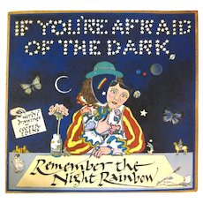 If You're Afraid Of The Dark Remember The Night Rainbow, Vintage Children's Book, Collectible Book