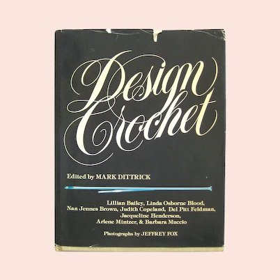 Design Crochet Vintage Pattern Book - Crocheted Clothing