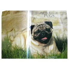 For The Love Of Pugs by Robert Hutchinson - Dog Lovers Gift