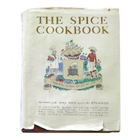 The Spice Cookbook by Avanelle Day and Lillie Stuckey First Edition First Printing Vintage Cookbook