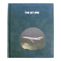The Jet Age Time Life Book On Aeronautics, The Science Of Flight Vintage Book