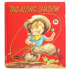 Tag Along Shadow Childrens Book - Vintage Kids Book By Whitman Publishing