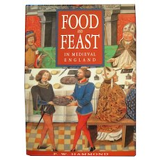 Food And Feast In Medieval England by P W Hammond - Food History - Gift For Foodie - Gastronomy