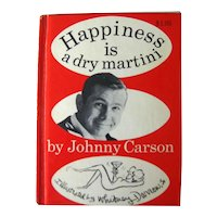 Johnny Carson Happiness Is A Dry Martini, 1st Edition Collectible Book, Humor Book