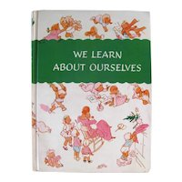 We Learn About Ourselves Vintage Parenting Book - 1954 Parents Book