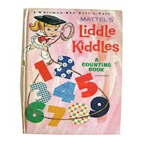Mattel's Liddle Kiddles A Counting Book by Eileen Daly Illustrated by Allan Hubbard 1966 First Edition