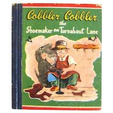 Cobbler, Cobbler The Shoemaker On Turnabout Lane - Children's Storybook