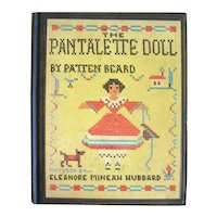 The Pantalette Doll RARE Vintage Children's Book 1st Edition 1930s Out Of Print Doll Book